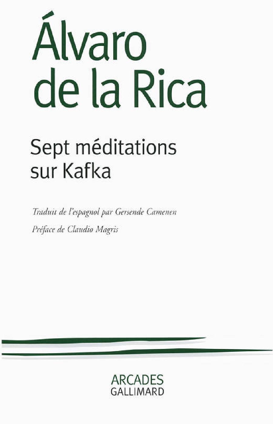 sept-meditations sur Kafka (Gallimard, 2014)
