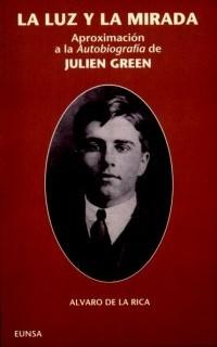 La luz y la mirada: aproximación a la Autobiografía de Julian Green
